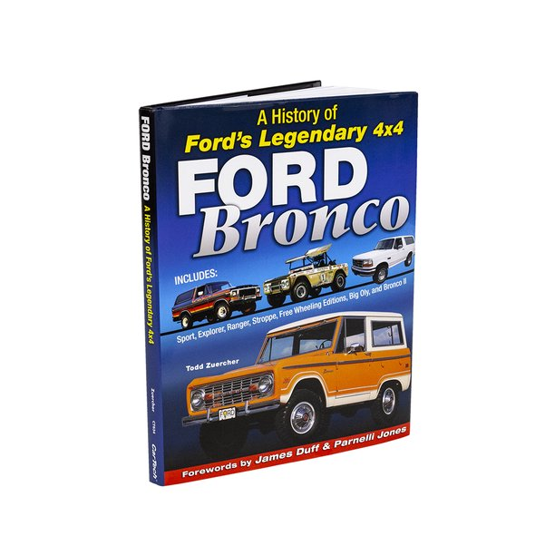 Ford Bronco: A History of Ford's Legendary 4x4 Book CT634